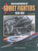 Encyclopaedia of Soviet Fighters 1939-1951