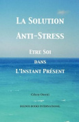 La Solution Anti-Stress