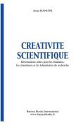 Creativite Scientifique, Informations Utiles Pour Les Etudiants, Les Chercheurs Et Les Laboratoires De Recherche