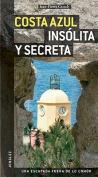 Costa Azul Insolita y Secreta (Secret  [Spanish]