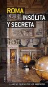 Roma Insolita y Secreta (Secret  [Spanish]
