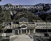 Lugares Abandonados [Spanish]