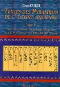 Textes Des Pyramides de L'Egypt Ancienne, Tome V [FRE]