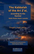 The Kabbalah of the Ari Z'al, According to the Ramhal