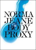 Jeane Norma - Body Proxy