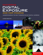 Mastering Digital Exposure and HDR Imaging