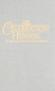 Celebration Hymnal: Hardcover