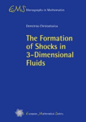 The Formation of Shocks in 3-dimensional Fluids