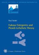Fukaya Categories and Picard-Lefschetz Theory