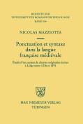 Ponctuation Et Syntaxe Dans La Langue Francaise Medievale [FRE]