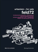 Urbanism - For Sale. Feld72
