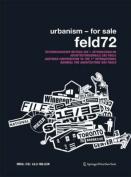 Urbanism - For Sale. Feld72
