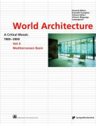 World Architecture 1900-2000: A Critical Mosaic