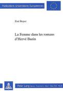 La Femme Dans Les Romans d Hervee Bazin [FRE]
