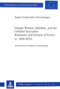 Lenape Women, Matriliny and the Colonial Encounter