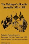 The Making of a Pluralist Australia, 1950-1990