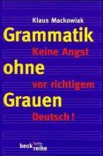 Grammatik Ohne Grauen [GER]