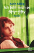 Ich Fuhl Mich So Fifty-fifty [GER]