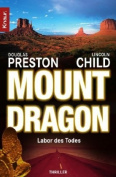 Mount Dragon: Labor DES Todes [FRE]