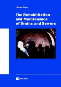 Rehabilitation and Maintenance of Drains and Sewers