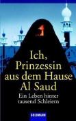 Ich Prinzessin Aus Dem Hause AI Saud [GER]