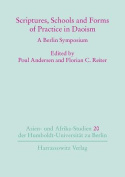 Scriptures, Schools and Forms of Practice in Daoism