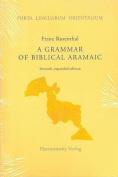 A Grammar of Biblical Aramaic