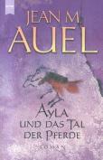 Ayla Und Das Tal Der Pferde [Spanish]