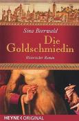 Die Goldschmiedin [GER]