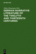 German Narrative Literature of the Twelfth and Thirteenth Centuries [GER]