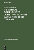 Infinitival Complement Constructions in Early New High German