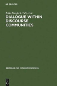 Dialogue within Discourse Communities