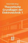 Theoretische Grundlagen Der Elektrotechnik 1