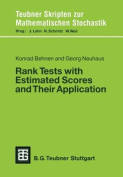 Rank Tests with Estimated Scores and Their Applications