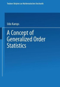 Concept of Generalized Order Statistics