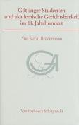 Gottinger Studenten Und Akademische Gerichtsbarkeit Im 18. Jahrhundert [GER]
