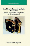 Eine Historische Anthropologie Des Buches [GER]