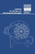 Leitfaden Fur Den Bau Von Kleinwasserkraftanlagen ( German O