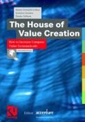 The House of Value Creation
