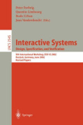 Interactive Systems - Design, Specification and Verification