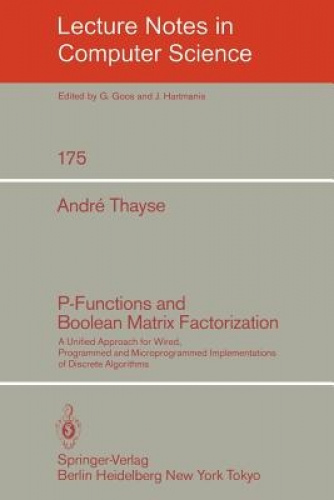 P-functions and Boolean Matrix Factorization: A Unified Approach for Wired, Prog