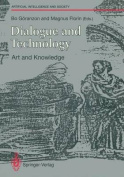 Dialogue and Technology