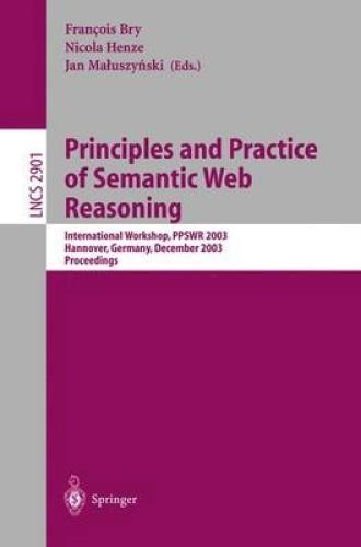 Principles and Practiceof Semantic Web Reasoning: International Workshop, Ppswr