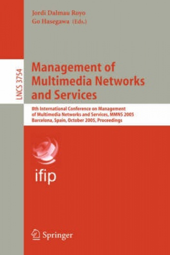 Management of Multimedia Networks and Services: 8th International Conference on
