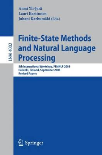 Finite-state Methods and Natural Language Processing: 5th International Workshop