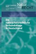 Die Naturschutzrechtliche Verbandsklage in Deutschland