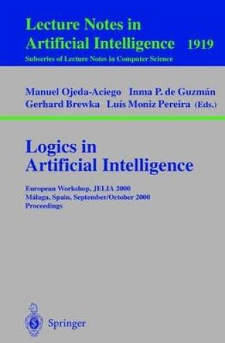Logics in Artificial Intelligence: European Workshop, JELIA 2000 Malaga, Spain,