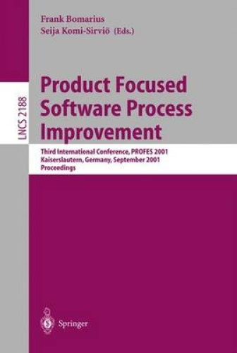 Product Focused Software Process Improvement: Third International Conference, PR