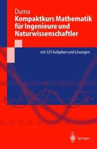 Kompaktkurs Mathematik Fur Ingenieure Und Naturwissenschaftler (Springer-Lehrbuc