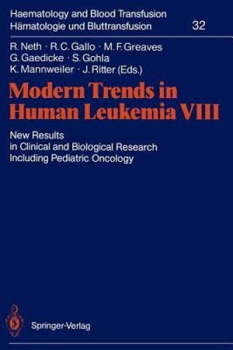 Modern Trends in Human Leukemia VIII: New Results in Clinical and Biological Res